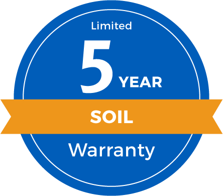 5 Year Limited Soil Warranty
